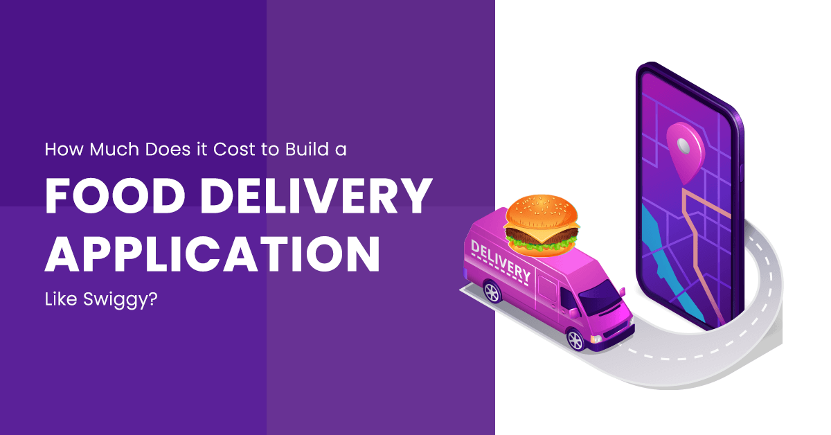 Cost to Make a Food Delivery app like Swiggy | Infoxen ...
